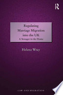 Regulating Marriage Migration Into The Uk