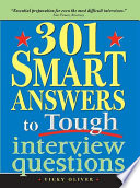 """""""301 Smart Answers to Tough Interview Questions"""" by Vicky Oliver"""