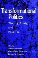 Transformational Politics
