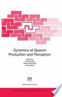Dynamics Of Speech Production And Perception Book PDF