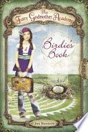 The Fairy Godmother Academy 1 Birdie S Book