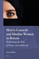 Shariʿa Councils and Muslim Women in Britain