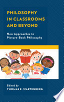 Philosophy in Classrooms and Beyond: New Approaches to ...