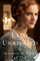 A Lady Unrivaled  Ladies of the Manor Book  3