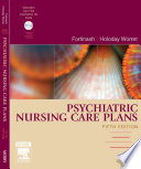 Psychiatric Nursing Care Plans - E-Book