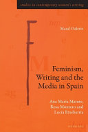 Feminism  Writing and the Media in Spain