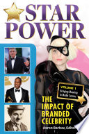 Star Power  The Impact of Branded Celebrity  2 volumes
