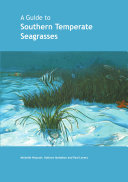 A Guide to Southern Temperate Seagrasses