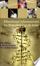 Educational Infrastructure for Biotechnology in India