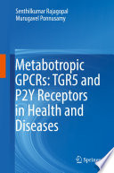Metabotropic GPCRs  TGR5 and P2Y Receptors in Health and Diseases