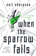 When the Sparrow Falls Book PDF