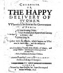 Child-birth; Or, The Happy Delivery of Women