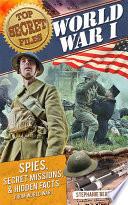 Top Secret Files  World War I