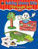 Building Literacy Skills Through Art