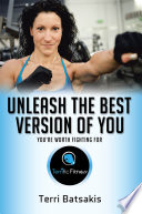 Unleash the Best Version of You Book