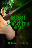 Quest for the Sorcerer's Staff