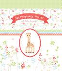 My Pregnancy Journal with Sophie la Girafe