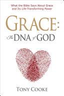 Grace, the DNA of God [Pdf/ePub] eBook