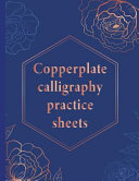 Copperplate Calligraphy Practice Sheets