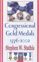 Congressional Gold Medals  1776 2002