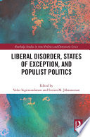 Liberal Disorder  States of Exception  and Populist Politics Book PDF