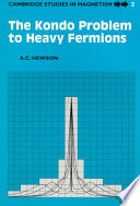The Kondo Problem To Heavy Fermions Book PDF