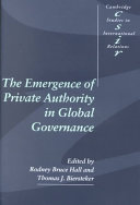 The Emergence of Private Authority in Global Governance ebook