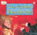 The Foolish Blackbirds ebook