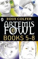 Artemis Fowl  Books 5 8