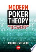 Modern Poker Theory