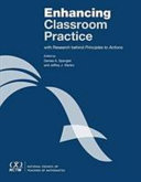 Enhancing Classroom Practice with Research Behind Principles to Actions