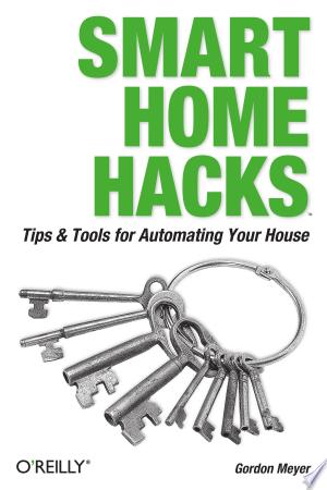 Download Smart Home Hacks online Books - godinez books