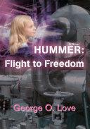 Hummer: Flight to Freedom