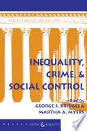 Inequality Crime And Social Control