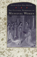 The Cultural Patronage of Medieval Women