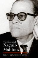 The Essential Naguib Mahfouz