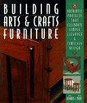 Building Arts   Crafts Furniture