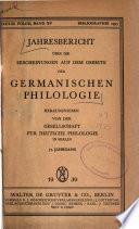 Jahresbericht über die Erscheinungen auf dem Gebiete der germanischen Philologie  , Band 57