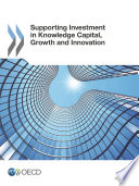 Supporting Investment in Knowledge Capital, Growth and Innovation