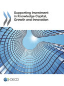 Pdf Supporting Investment in Knowledge Capital, Growth and Innovation Telecharger
