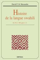 Pdf Histoire de la langue swahili. De 50 à 1500 après J.-C. Telecharger