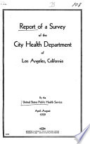 Report of a Survey of the City Health Department of Los Angeles  California
