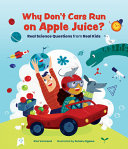 Why Don t Cars Run on Apple Juice