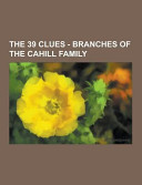 Pdf The 39 Clues - Branches of the Cahill Family