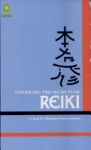 The Unveiling The Secrets Of Reiki