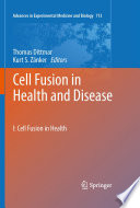 Cell Fusion in Health and Disease Book