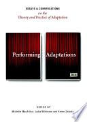 Performing Adaptations