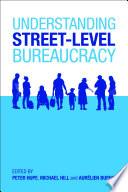 Understanding street level bureaucracy