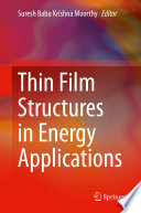 Thin Film Structures In Energy Applications Book PDF