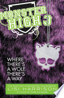 Monster High Where There S A Wolf There S A Way